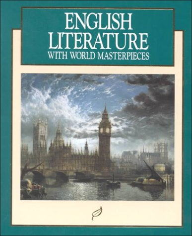 9780026351010: English Literature: With World Masterpieces