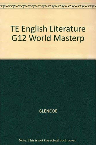 9780026351027: English Literature With World Masterpieces, Level 12, Teacher's Edition