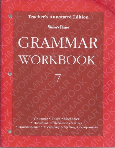 9780026351485: Writers Choice 7 Grammar Workbook - Teacher Edition