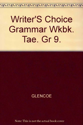 9780026351539: Writer's Choice Grammar Workbook: Teacher's Annotated Edition (9)