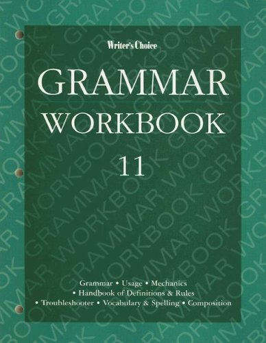 Writers Choice: Grammar Workbook 11 (0026351560) by Royster