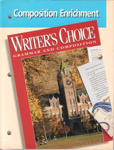 Writer's Choice: Grammar and Composition (Composition Enrichment): Glencoe/McGraw-Hill