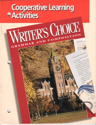 9780026351959: Writer's Choice: Grammar and Composition (Cooperative Learning Activities)