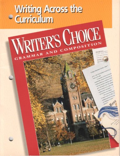 9780026351973: Writer's Choice: Grammar and Composition (Writing Across the Curriculum)