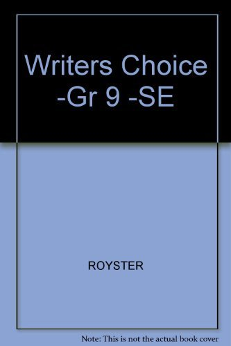 Writers Choice: Grammar and Composition 9 (9780026352017) by William Strong; Mark Lester