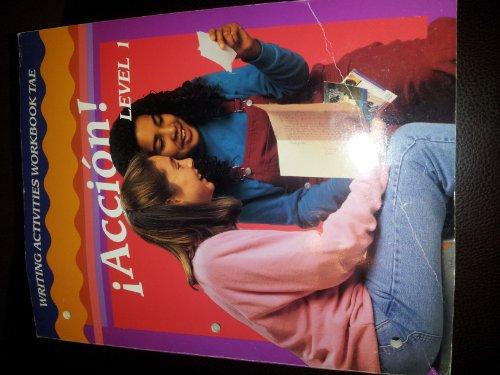 9780026353045: Accion! Level 1 Writing Activities Workbook TAE
