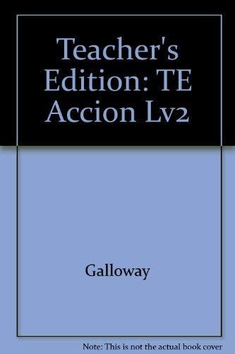 9780026353250: Accion Level 2, Teacher's Edition