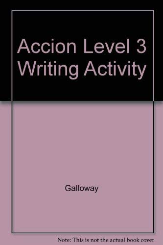 9780026353618: Accion Level 3 Writing Activity