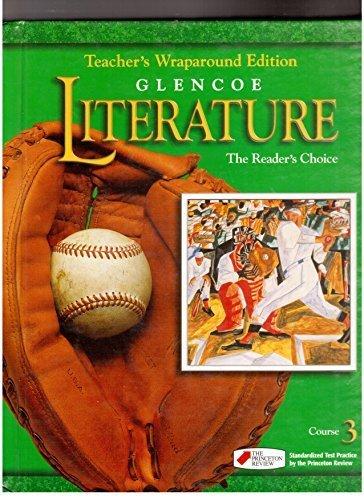 9780026353915: Glencoe Literature The Readers Choice, Course 3, Grade 8: Teacher Wraparound Edition