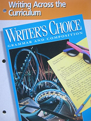 9780026355155: Writer's Choice Grammar and Composition (Writing Across the Curriculum)