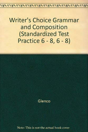 9780026355292: Writer's Choice Grammar and Composition (Standardized Test Practice 6 - 8, 6 - 8)