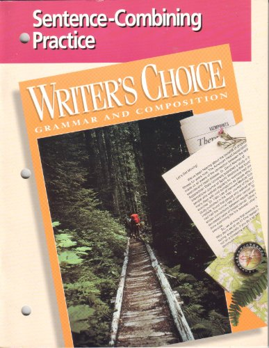9780026355445: Sentence-Combining Practice (Writer's Choice Grammar and Composition)