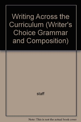 9780026355490: Writing Across the Curriculum (Writer's Choice Grammar and Composition)