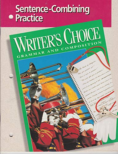 9780026355650: Sentence-Combining Practice: Writer's Choice / Grammar and Composition