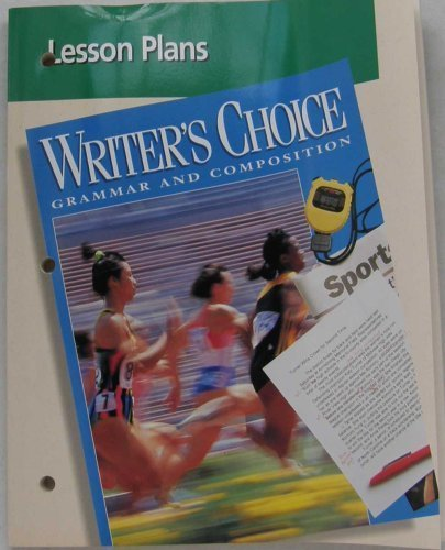 Lesson Plans (Writer's Choice Grammar and Composition): Glencoe