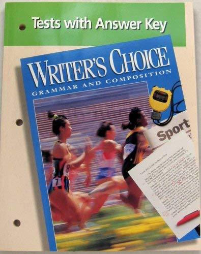Tests with Answer key (Writer's Choice Grammar: Glencoe