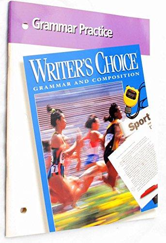 9780026355841: Grammar Practive Writer's Choice Composition and Grammar
