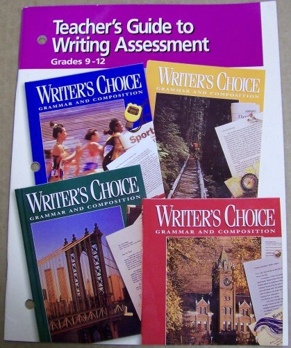 Teacher's Guide to Writing Assessment (Writer's Choice Grammar and Composition) (9780026355988) by Glencoe
