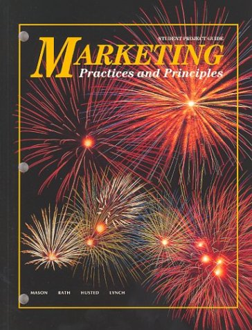 9780026356039: Marketing: Practices and Principles, Student Project Guide (OTHER MARKETING)