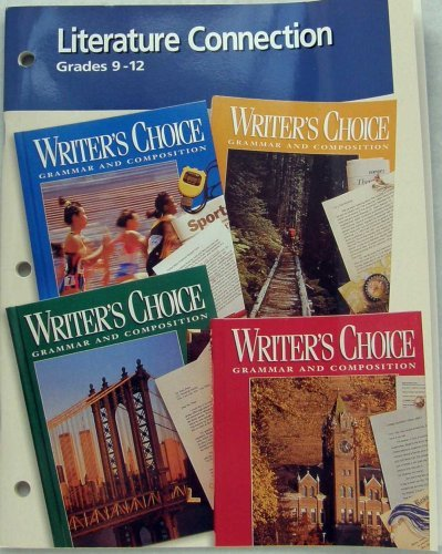 9780026356152: Literature Connection Grades 9-12 (Writer's Choice Grammar and Composition)