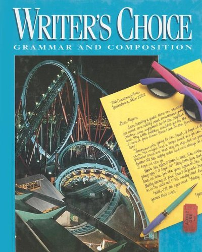 Writer's Choice (Writer's Choice Grammar and Composition) (9780026358729) by Jacqueline Jones Royster; Mark Lester; Ligature Inc
