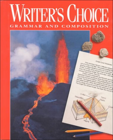 9780026358750: Writers Choice: Grammar and Composition Student Edition