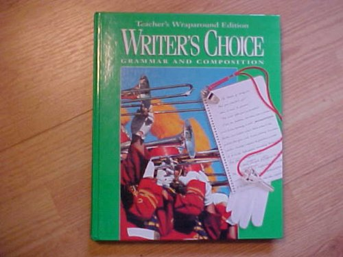 Writer's Choice Grammar and Composition Grade 8 (0026358794) by Royster
