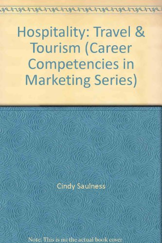 9780026360012: Hospitality: Travel & Tourism (Career Competencies in Marketing Series)
