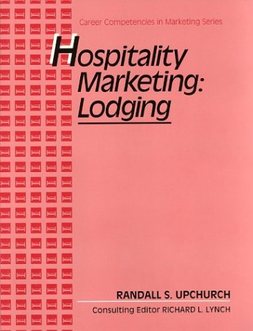 9780026360029: Hospitality: Lodging, Career Competencies in Marketing Series, Text/Workbook