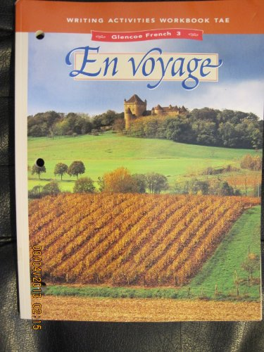 9780026363822: En Voyage: Writings Activity Workbook (Teachers Annotated Edition)