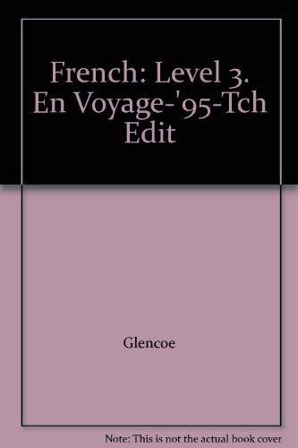 9780026366113: French: Level 3. En Voyage-'95-Tch Edit