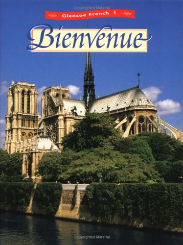 Glencoe French 1 Bienvenue (Glencoe French, Level 1) (9780026366786) by Conrad J Schmitt Ph.D.; Katia B Lutz