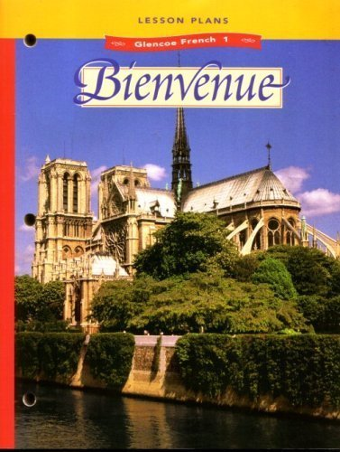 9780026367080: Glencoe French 1-bienvenue: Lesson Plans with Block Scheduling