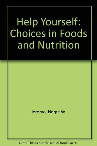9780026369404: Help Yourself: Choices in Foods and Nutrition