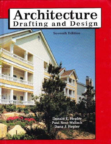 9780026370677: Architecture: Drafting and Design, Seventh Edition