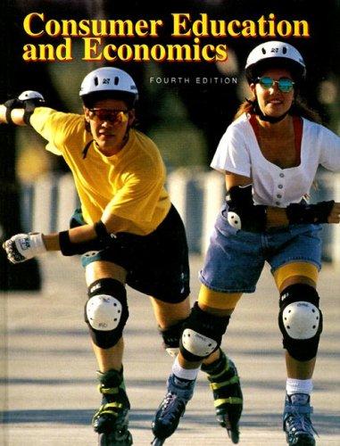 9780026372237: Consumer Education and Economics: Student Text
