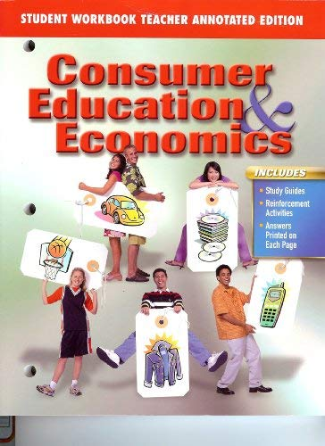 Student Activity Workbook (Consumer Education and Economics, Teacher's Annotated Edition): ...