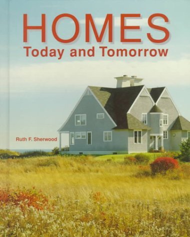 9780026373678: Homes: Today and Tomorrow