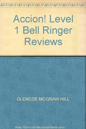 9780026400527: Accion! Level 1 Bell Ringer Reviews