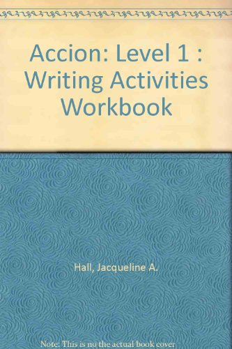 9780026400688: Accion: Level 1 : Writing Activities Workbook (Spanish Edition)