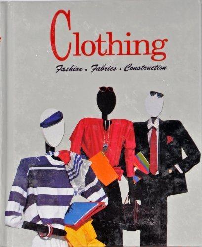 9780026401616: Clothing, Fashion, Fabrics And Construction