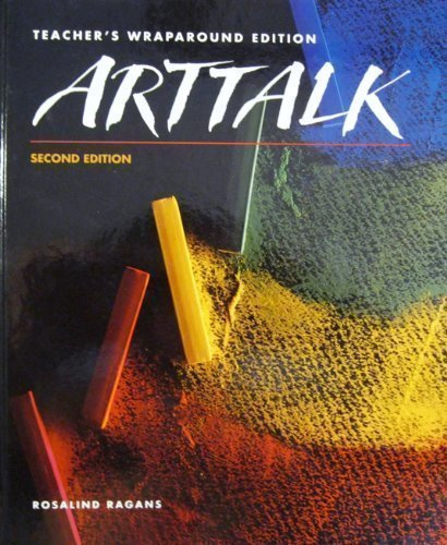9780026402965: Arttalk: Teacher's Wraparound Edition
