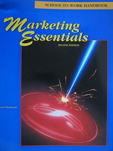 9780026406079: MARKETING ESSENTIALS 2nd Edition....... School-To-Work Handbook