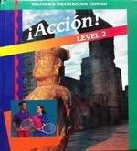 9780026406574: Accion! Level 2 (Teacher's Wraparound Ed)