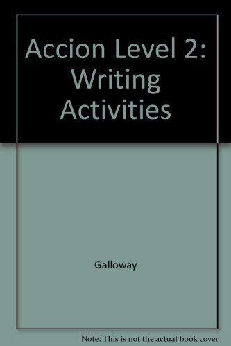 9780026406581: Accion Level 2: Writing Activities (Spanish Edition)