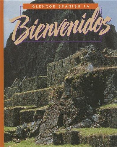 9780026410113: Bienvenidos: Glencoe Spanish 1A