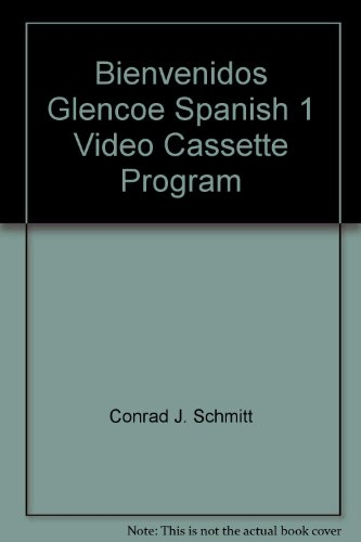 9780026410182: Bienvenidos Glencoe Spanish 1 Video Cassette Program