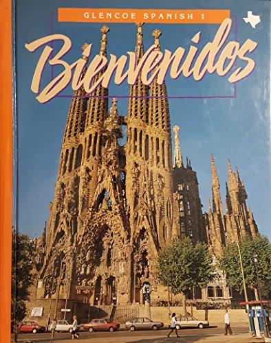 9780026410458: Glencoe Spanish 1 Bienvenidos (Texas Edition) Edition: First