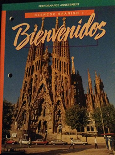 9780026410533: Bienvenidos - Glencoe Spanish 1 - Performance Assessment