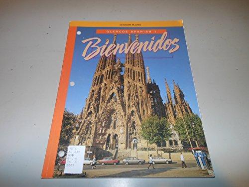 9780026410588: Bienvenidos (Glencoe Spanish 1, Lesson Plans)